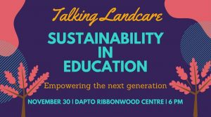 Talking Landcare | Sustainability in Education – empowering the next generation